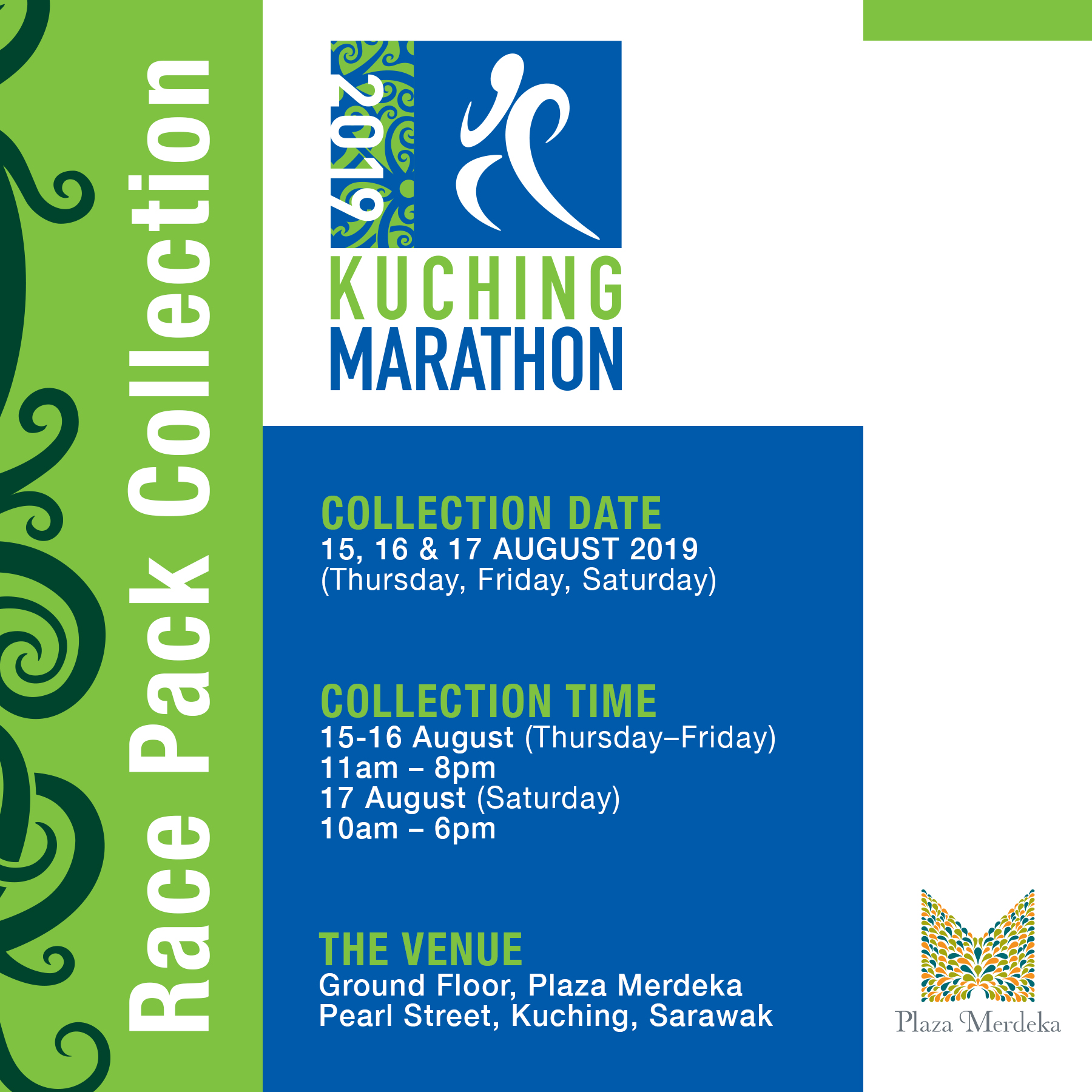 Plaza Merdeka | Kuching Marathon 2019 Race Pack Collection